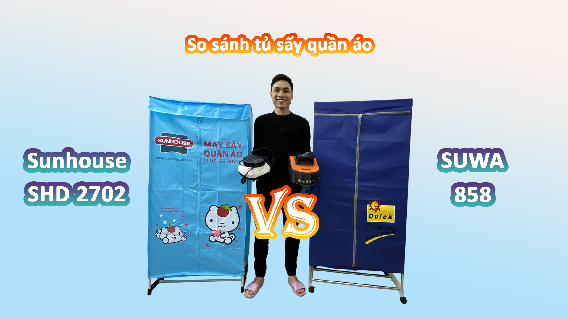 So sánh tủ sấy quần áo Suwa 858 và Sunhouse SHD 2702
